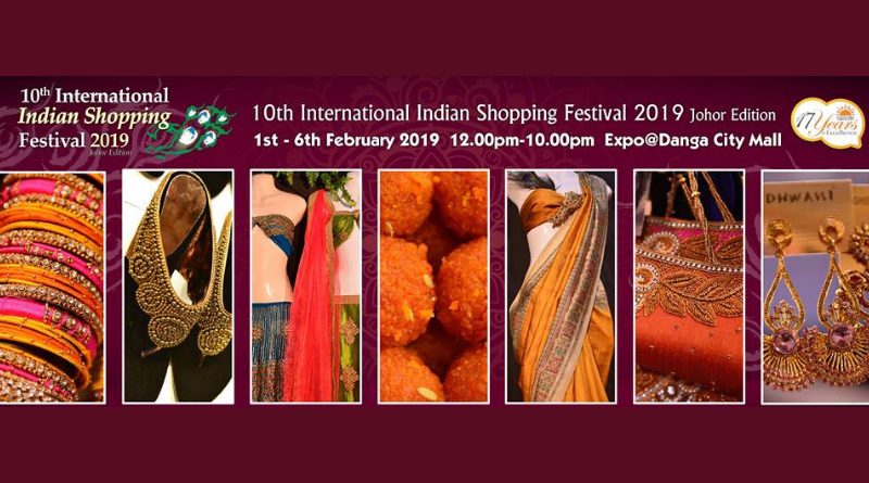 10th International Indian Shopping Festival 2019 - Johor Edition